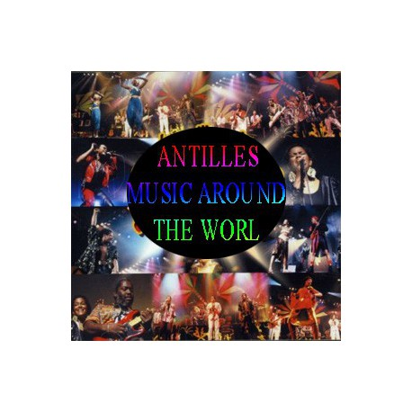 ANTILLES - MUSIC AROUND THE WORL