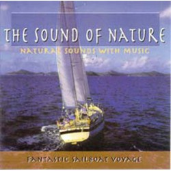 FANTASTIC SAILBOAT VOYAGE - Natural Sounds
