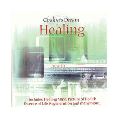 HEALING - CHAKRA'S DREAM