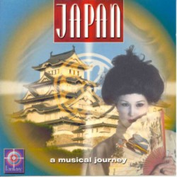 JAPAN - A MUSICAL JOURNEY