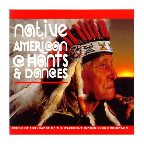 NATIVE AMERICAN CHANTS& DANCES