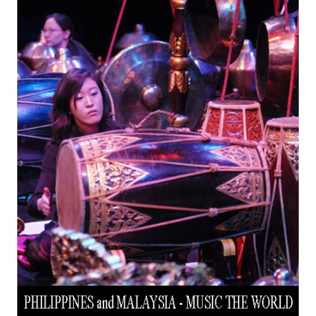 PHILIPPINES+MALAYSIA - MUSIC THE WORLD