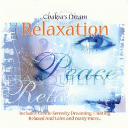 RELAXATION - CHAKRA'S DREAM