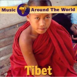 TIBET - MUSIC AROUND THE WORLD