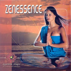 ZEN ESSENCE - ESSENTIAL MUSIC