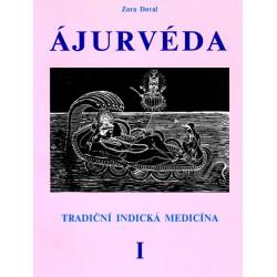 Ajurvéda 1 - Tradiční indická medicína