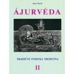 Ajurvéda 2 - Tradiční indická medicína