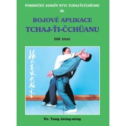 Bojové aplikace taichi 1 / Pokr. Jangův styl III