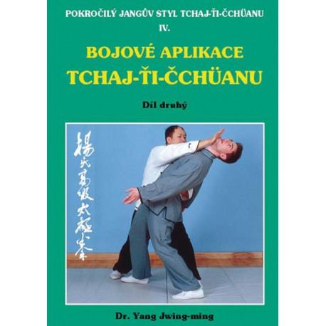 Bojové aplikace taichi 2 / Pokr. Jangův styl IV